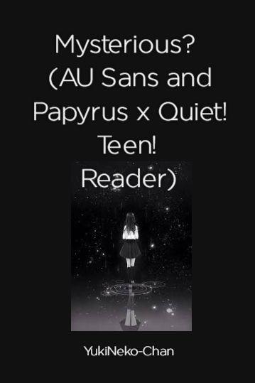 Undertale x quiet reader