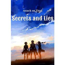 Secrets and Lies - Pt 1 (AOT X Fem!Reader X O C's)