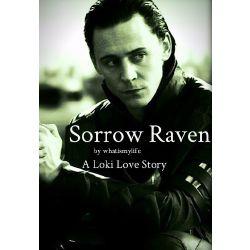 Sorrow Raven [A Loki Love Story]