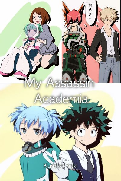 My Assassin Academia