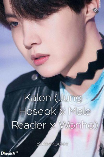 Kalon (Jung Hoseok x Male Reader x Wonho)