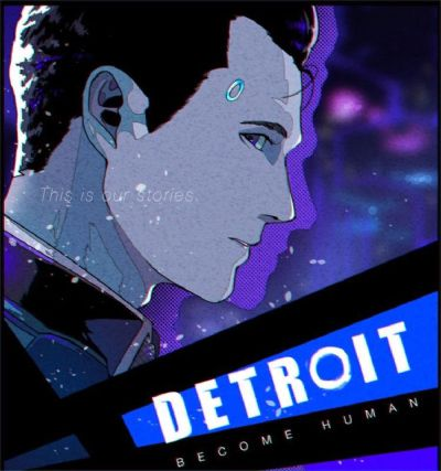 Detroit: Become Human~-~Connor One-Shots