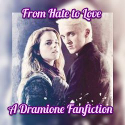 Dramione Love Hate