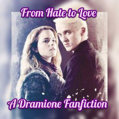 Malfoy Manner | From Hate to Love- A Dramione Fanfiction