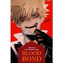 Blood Bond (Vampire Bakugou x Reader Soulmate Au)