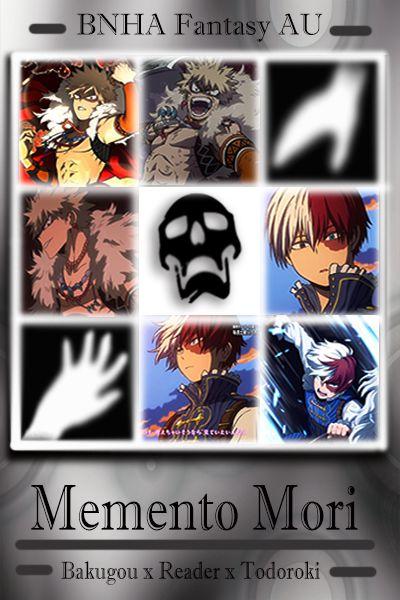 Memento Mori (Bakugou Katsuki x Reader x Todoroki Shouto)