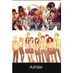 Thought- A Percy Jackson and Harry Potter Fanfiction