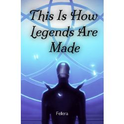 This Is How Legends Are Made (Miraculous Ladybug Fanfic)