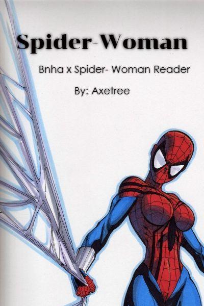 Spider-Woman (Bnha x Reader)