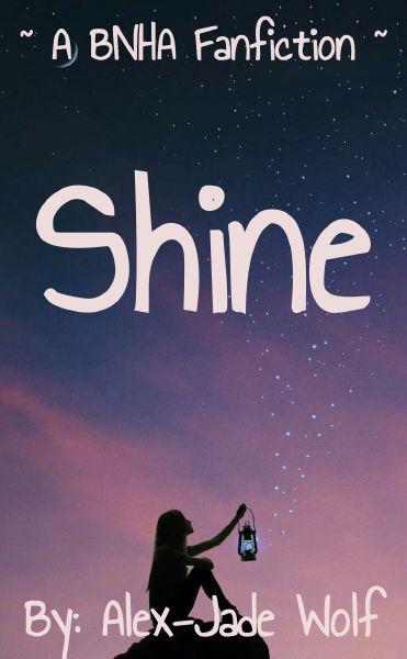 Sports Festival PT 2 | Shine (BNHA Fanfiction)