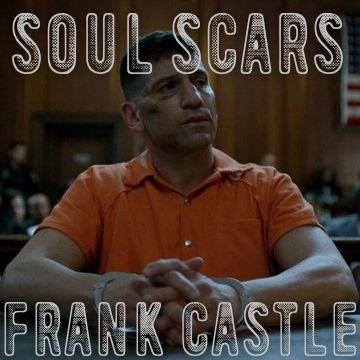 soul scars   frank castle ( soulmate au )   part one ]   One