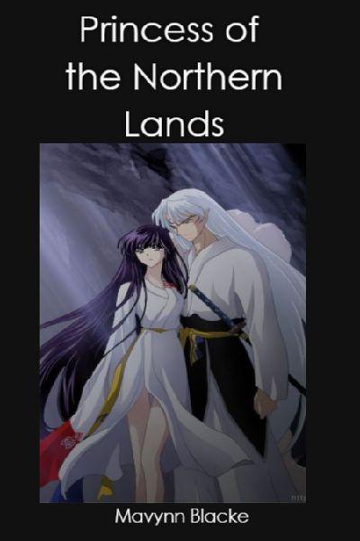 My Lord Husband   Princess of the Northern Lands //Inuyasha