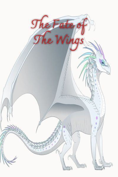 Winglets | The Fate of The Wings // WOF Fanfic