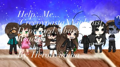 Chapter 6-The Asylum's Identity Pt  1 | Help    Me   (Creepypasta x