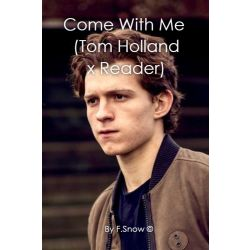 Tom Holland Reader Fanfiction Stories