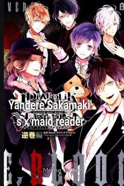 The perfect bride  Yandere Sakamaki's x maid reader