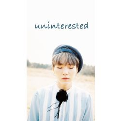 Uninterested Reader X Suga