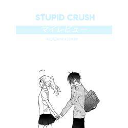 Stupid Crush | Kageyama x Reader