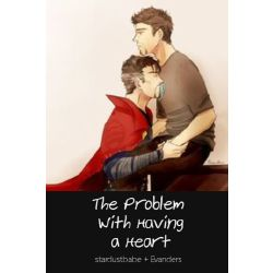 The Problem With Having A Heart An Ironstrange Fanfic Tony stark is a genius in all versions of his character, but his original comic rendition has him only specializing in engineering and physics. an ironstrange fanfic