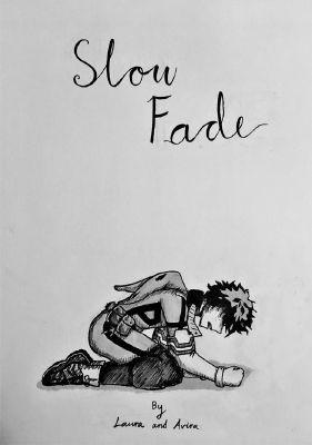 Slow Fade | BNHA