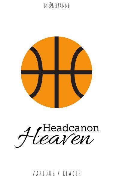 Headcanon Heaven [Various]