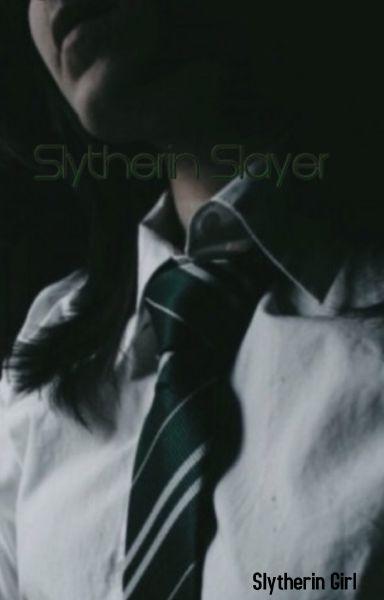 Slytherin Slayer
