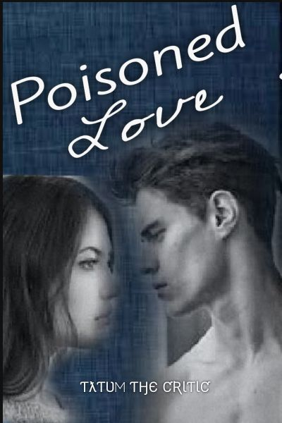 Poisoned Love