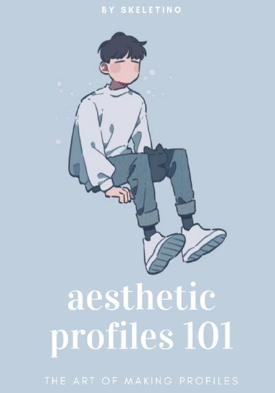 Aesthetic Profiles 101